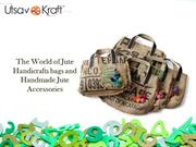 Utsav Kraft Premium Jute Handicrafts and Jute Acessories