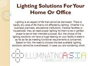Lighting Solutions For Your Home Or Office