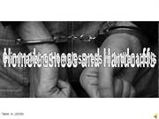 Homelessness and Handcuffs