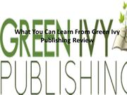 What You Can Learn From Green Ivy Publishing
