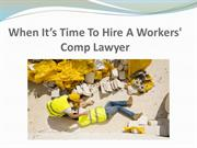 When It's Time To Hire A Workers' Comp Lawyer