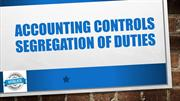 Accounting Controls Segregation of Duties