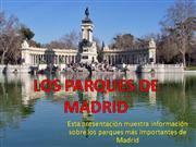 LOS PARQUES DE MADRID