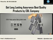 Get Long Lasting Assurance Best Quality Products by C&L Company