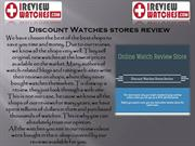 Excellent Online Watch Reviews by IReview Watches