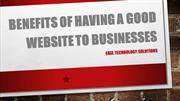 Benefits of Having a Good Website to Businesses