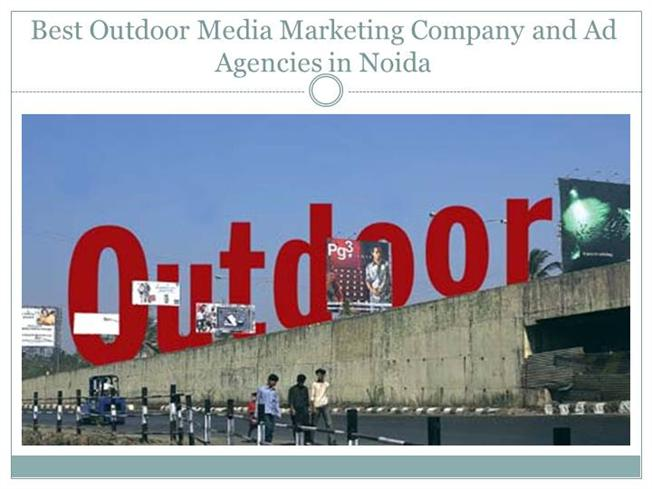 Best Outdoor Media Marketing Company And Ad Agencies in