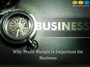 Why Profit Margin Is Important For Business?