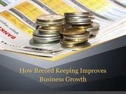 How Record Keeping Improves Business Growth?