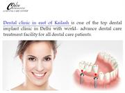 Find No.1 Dental Clinic in East of Kailash
