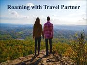 Roaming with Travel Partners