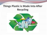 Things Plastic is Made Into After Recycling