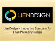 Lien Design – Innovative Company for Food Packaging Design