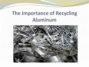 The Importance of Recycling Aluminum