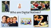 Who are Digital Natives