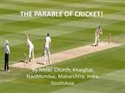 THE PARABLE OF CRICKET!