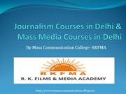 Journalism Courses in Delhi & Mass Media Courses in Delhi