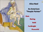 Alice Neel Art Appreciation Final