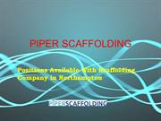 Positions Available With Scaffolding Company in Northampton