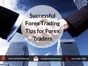 Successful Forex Trading Tips for Forex Traders