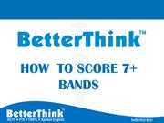 BetterThink HOW TO SCORE 7+