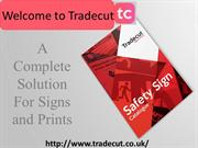 Welcome to Trade Cut - Signs Makers