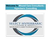 Hyperbaric Medicine: Wound Care Facilities: HBO Services