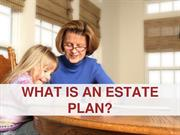 What Is an Estate Plan