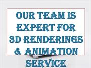 Our Team Is Expert For 3DRenderings & Animation Service