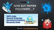 How  Buy  Twitter followers and Instagram followers?
