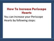 Increase Hearts By Buying More Periscope Hearts