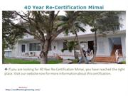 40 Year Re-Certification Mimai