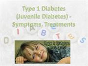 Type 1 Diabetes (Juvenile Diabetes) - Symptoms, Treatments