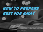How to Prepare Best for GMAT
