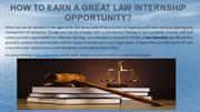 How To Earn A Great Law Internship Opportunity?