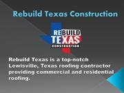 Rebuild Texas Construction-Plano roofers
