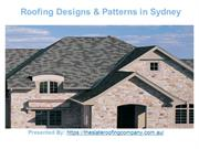 Roofings Designs and Patterns in Sydney