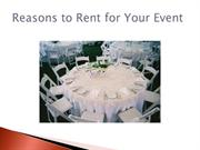 Reasons to Rent for Your Event