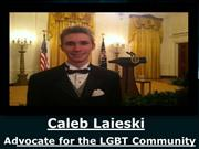 Caleb Laieski - Advocate for NGBT Community