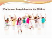 Why Summer Camp is Important to Children