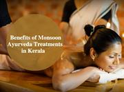 Benefits Of Monsoon Ayurveda Treatments In Kerala