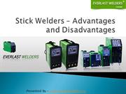 Advantages and Disadvantages of Stick Welders