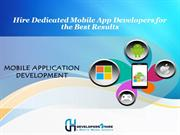 Hire Dedicated Mobile App Developers for the Best Results