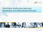 Third Party Verification Services: Streamline Your Recruitment Process