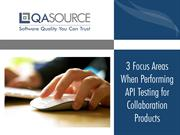 3 Focus Areas When Performing API Testing for Collaboration Products