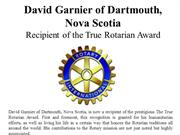 David Garnier of Dartmouth, Nova Scotia - Recipient of the True Rotari