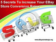 5 Secrets to Increase your eBay Store Conversion Rates