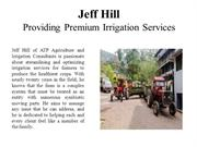 Jeff Hill - Providing Premium Irrigation Services