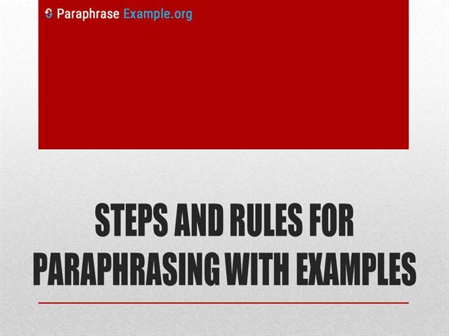 Steps And Rules for Paraphrasing With Examples |authorSTREAM