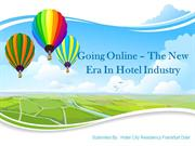 Going Online – The New Era In Hotel Industry